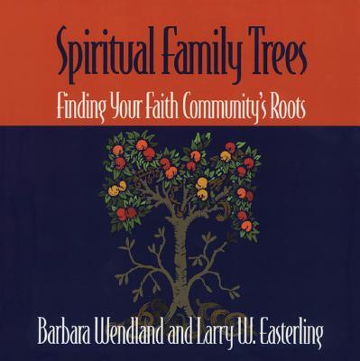 Spiritual Family Trees - Wendland, Barbara
