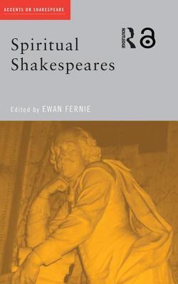 Spiritual Shakespeares - Fernie, Ewan (Editor)