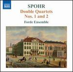 Spohr: Double Quartets Nos. 1 & 2