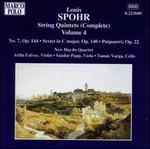 Spohr: String Quintets (Complete), Vol. 4