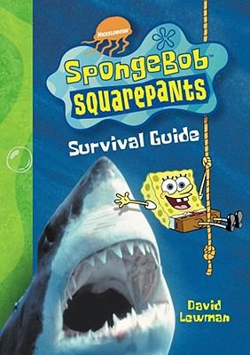 Spongebob Squarepants Survival Guide - Lewman, David
