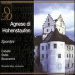 Spontini: Agnese di Hohenstaufen