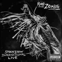 Spookshow International Live - Rob Zombie