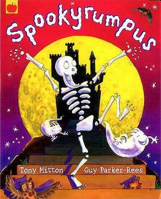 Spookyrumpus - Mitton, Tony, and Mayall, Rik (Read by)