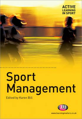 Sport Management - Bill, Karen (Editor)