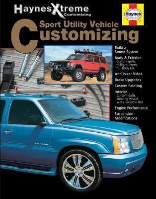 Sport Utility Vehicle Customizing - Haynes Publishing (Creator)