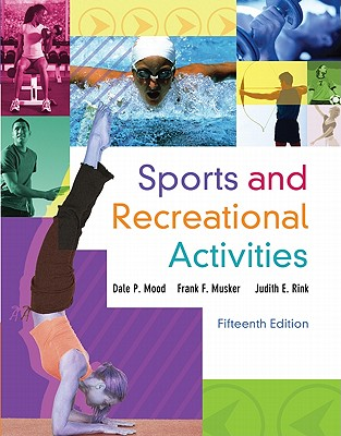 Sports and Recreational Activities - Mood, Dale, and Musker, Frank, and Rink, Judith