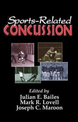 Sports-Related Concussion - Sindelar, Brian, and Lovell Ph D, Mark (Editor), and Maroon MD, Joseph (Editor)