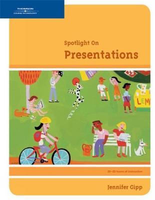 Spotlight on Presentations - Gipp, Jennifer