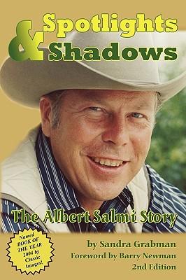 Spotlights & Shadows: The Albert Salmi Story - Grabman, Sandra