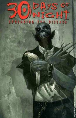 Spreading the Disease - Niles, Steve, and Templesmith, Ben, and Robbins, Robbie