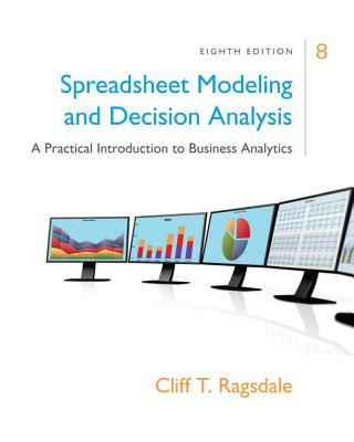 9781305947412: Spreadsheet Modeling & Decision Analysis: A Practical