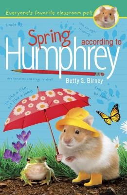 Spring According to Humphrey - Birney, Betty G