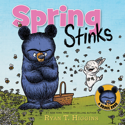 Spring Stinks: A Little Bruce Book -