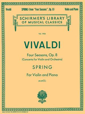Spring: Violin and Piano - Vivaldi, Antonio (Composer), and Klopcic, Rok (Editor)