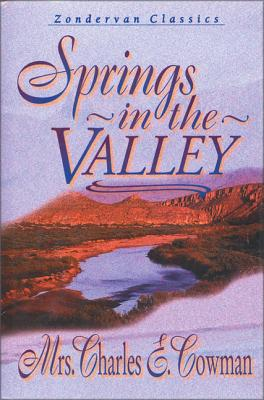 Springs in the Valley - Cowman, L B E