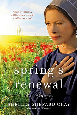 Spring's Renewal - Gray, Shelley Shepard
