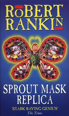 Sprout Mask Replica - Rankin, Robert