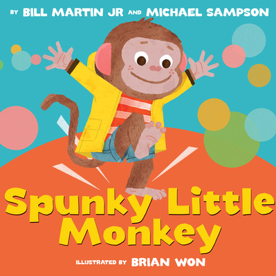 Spunky Little Monkey - Martin Jr, Bill, and Sampson, Michael