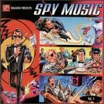 Spy Magazine Presents: Spy Music, Vol. 1