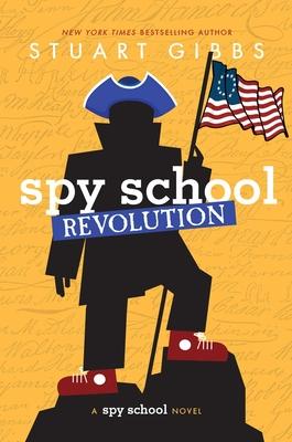Spy School Revolution - Gibbs, Stuart