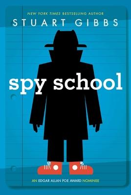 Spy School - Gibbs, Stuart