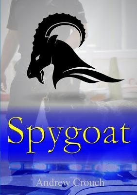 Spygoat - Crouch, Andrew
