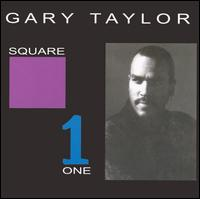Square One - Gary Taylor