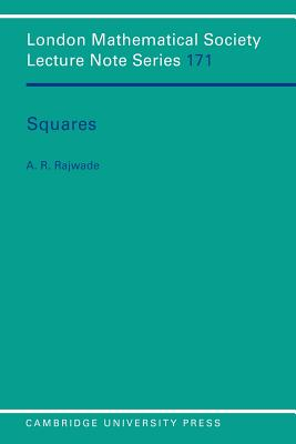 Squares - Rajwade, A R, and Cassels, J W S (Editor), and Hitchin, N J (Editor)