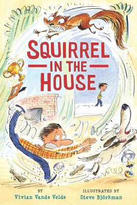Squirrel in the House - Vande Velde, Vivian