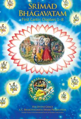 Srimad Bhagavatan 1st Canto - Prabhupada, A C Bhaktivedanta Swami