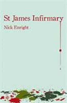St James Infirmary - Enright, Nick