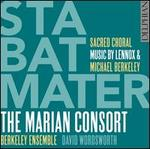 Stabat Mater: Sacred Choral Music by Lennox & Michael Berkeley