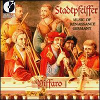 Stadtpfeiffer: Music of Renaissance Germany - Christa Patton (harp); Mack Ramsey (sackbut); Mack Ramsey (recorder); Piffaro