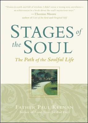 Stages of the Soul: The Path of the Soulful Life - Keenan, Paul, Father