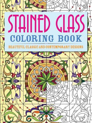 Stained Glass Coloring Book: Beautiful Classic and Contemporary Designs - Coster, Patience
