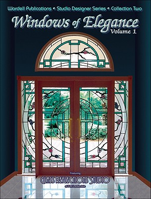 Stained Glass Windows of Elegance - Wardell, Randy