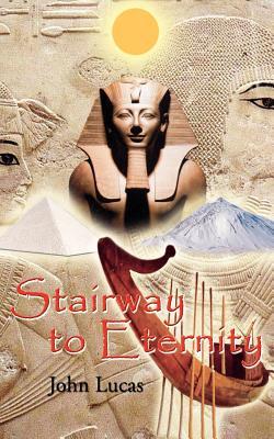 Stairway to Eternity - Lucas, John