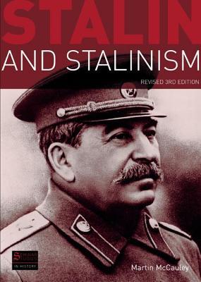 Stalin and Stalinism - McCauley, Martin
