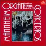 Stamic: Organ Concertos