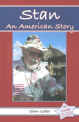 Stan: An American Story - Gober, Stan