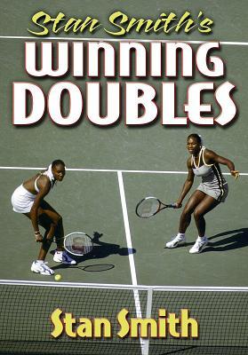 Stan Smith's Winning Doubles - Smith, Stan