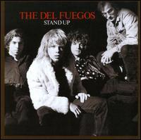 Stand Up - Del Fuegos