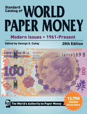 Standard Catalog of World Paper Money: Modern Issues: 1961-Present - Cuhaj, George S (Editor)
