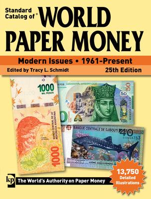 Standard Catalog of World Paper Money, Modern Issues, 1961-Present - Schmidt, Tracy L (Editor)