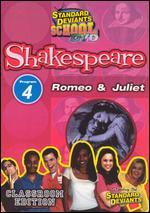 Standard Deviants School: Shakespeare, Program 4 - Romeo & Juliet