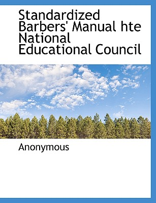 Standardized Barbers' Manual Hte National Educational Council - Anonymous