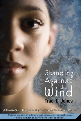 Standing Against the Wind - Jones, Traci L