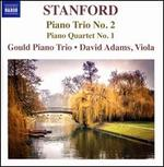 Stanford: Piano Trio No. 2; Piano Quartet No. 1