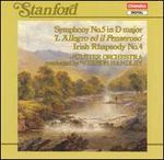 Stanford: Symphony No. 5; Irish Rhapsody No. 4